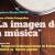 La imagen de la música_destacada